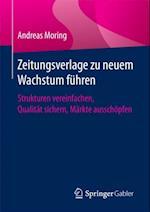 Zeitungsverlage zu neuem Wachstum fuhren af Andreas Moring