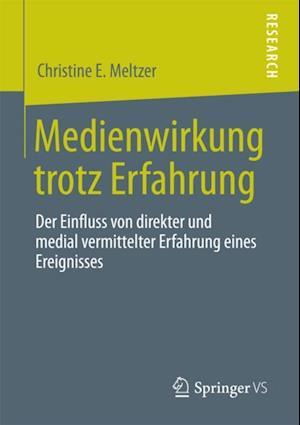 Medienwirkung trotz  Erfahrung af Christine Meltzer