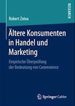 Altere Konsumenten in Handel und Marketing