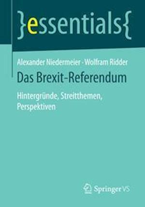 Bog, paperback Das Brexit-Referendum af Alexander Niedermeier