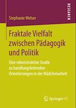 Fraktale Vielfalt zwischen Padagogik und Politik af Stephanie Welser
