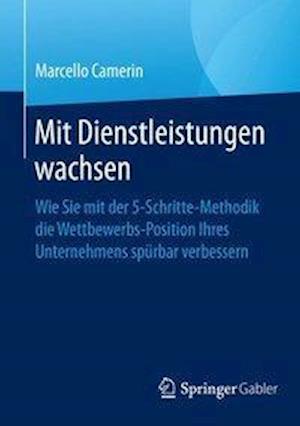 Bog, paperback Mit Dienstleistungen Wachsen af Marcello Camerin