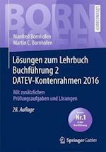 Losungen Zum Lehrbuch Buchfuhrung 2 Datev-Kontenrahmen 2016 (Bornhofen Buchfuhrung 2 Lo)