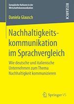 Nachhaltigkeitskommunikation Im Sprachvergleich (Europaische Kulturen in der Wirtschaftskommunikation, nr. 26)
