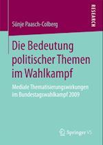 Die Bedeutung politischer Themen im Wahlkampf af Sunje Paasch-Colberg