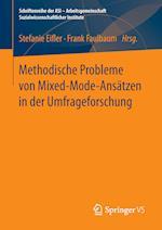 Methodische Probleme Von Mixed-Mode-Ans�tzen in Der Umfrageforschung