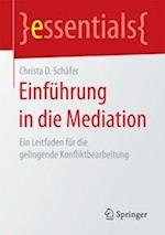 Einfuhrung in Die Mediation (Essentials)