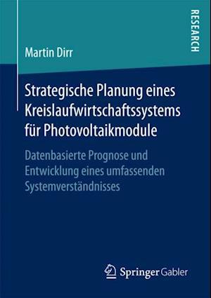 Strategische Planung eines Kreislaufwirtschaftssystems fur Photovoltaikmodule
