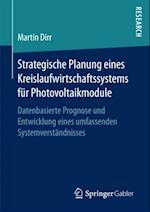 Strategische Planung eines Kreislaufwirtschaftssystems fur Photovoltaikmodule af Martin Dirr