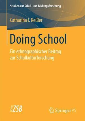 Bog, paperback Doing School af Catharina Kessler