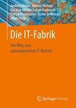 Die It-Fabrik
