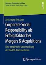 Corporate Social Responsibility ALS Erfolgsfaktor Bei Mergers & Acquisitions (Business Economics and Law)