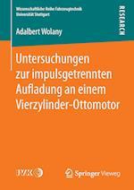 Untersuchungen Zur Impulsgetrennten Au Adung an Einem Vierzylinder-Ottomotor (Wissenschaftliche Reihe Fahrzeugtechnik Universitat Stuttgar)