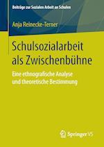 Schulsozialarbeit ALS Zwischenbuhne (Beitrage Zur Sozialen Arbeit An Schulen, nr. 7)