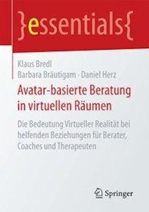 Bog, paperback Avatar-Basierte Beratung in Virtuellen Raumen af Klaus Bredl