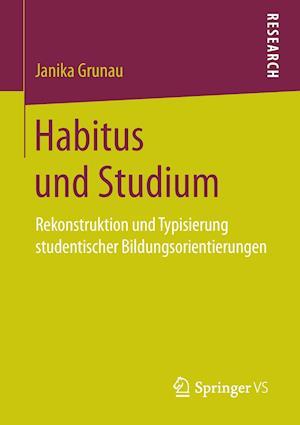 Bog, paperback Habitus Und Studium af Janika Grunau