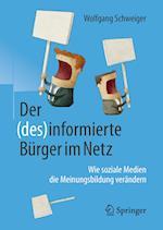 Der (Des)Informierte Burger Im Netz af Wolfgang Schweiger