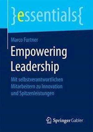 Bog, paperback Empowering Leadership af Marco Furtner