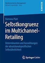 Selbstkongruenz Im Multichannel-Retailing (Marktorientiertes Management)