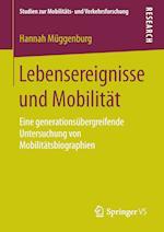 Lebensereignisse Und Mobilitat (Studien Zur Mobilitats Und Verkehrsforschung)