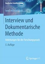 Interview Und Dokumentarische Methode (Qualitative Sozialforschung)