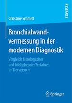 Bronchialwandvermessung in der modernen Diagnostik af Christine Schmitt