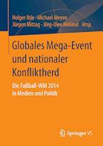 Globales Mega-Event Und Nationaler Konfliktherd