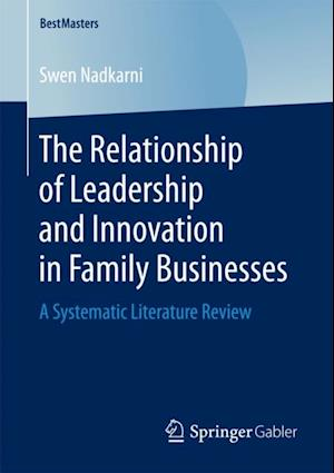 Relationship of Leadership and Innovation in Family Businesses