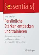 Personliche Starken Entdecken Und Trainieren (Essentials)