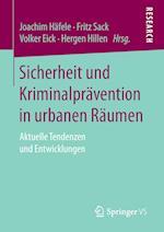 Sicherheit Und Kriminalpravention in Urbanen Raumen