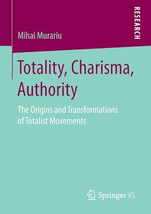 Bog, paperback Totality, Charisma, Authority af Mihai Murariu