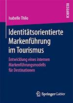 Identitatsorientierte Markenfuhrung Im Tourismus