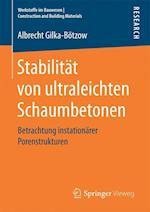 Stabilitat Von Ultraleichten Schaumbetonen (Werkstoffe Im Bauwesen Construction and Building Materials)