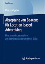 Akzeptanz von Beacons fur Location-based Advertising af Marco Altpeter