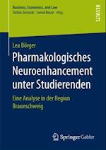 Pharmakologisches Neuroenhancement unter Studierenden af Lea Borger