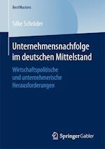 Unternehmensnachfolge Im Deutschen Mittelstand (Bestmasters)