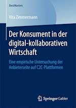 Der Konsument in Der Digital-Kollaborativen Wirtschaft (Bestmasters)