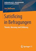 Satisficing in Befragungen (Schriftenreihe Der Asi Arbeitsgemeinschaft Sozialwissensch)