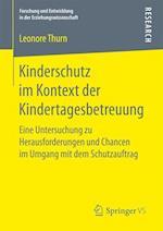 Kinderschutz Im Kontext Der Kindertagesbetreuung (Forschung Und Entwicklung in Der Erziehungswissenschaft)
