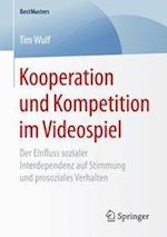Kooperation Und Kompetition Im Videospiel (Bestmasters)