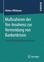 Massnahmen Der VOR-Insolvenz Zur Vermeidung Von Bankenkrisen