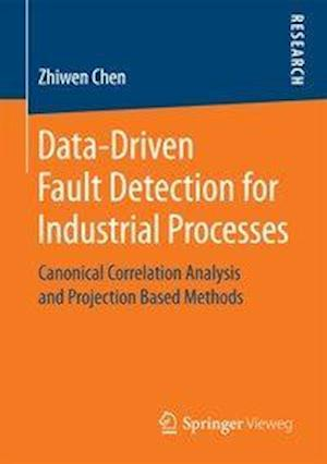Bog, paperback Data-Driven Fault Detection for Industrial Processes af Zhiwen Chen