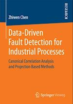 Data-Driven Fault Detection for Industrial Processes af Zhiwen Chen
