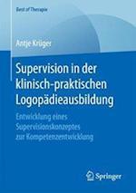 Supervision in Der Klinisch-Praktischen Logopadieausbildung (Best of Therapie)