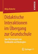 Didaktische Interaktionen Im Ubergang Zur Grundschule