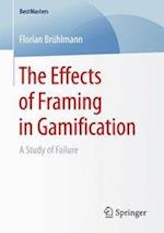 The Effects of Framing in Gamification : A Study of Failure