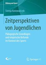 Zeitperspektiven Von Jugendlichen (Bildung Und Sport, nr. 11)