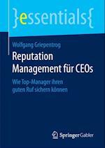 Reputation Management fur CEOs af Wolfgang Griepentrog