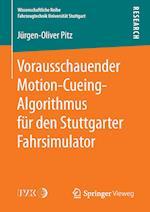 Vorausschauender Motion-Cueing-Algorithmus Fur Den Stuttgarter Fahrsimulator (Wissenschaftliche Reihe Fahrzeugtechnik Universitat Stuttgar)