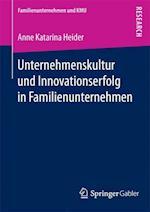Unternehmenskultur Und Innovationserfolg in Familienunternehmen (Familienunternehmen und KMU)